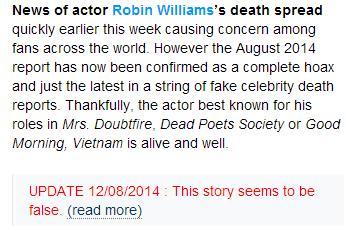 ▲로빈 윌리엄스의 사망에 대한 루머가 있다는 보도와 이를 틀렸다고 알리는 추가 보도