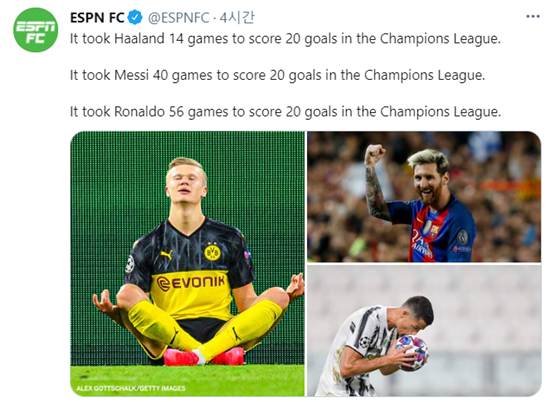 엘링 홀란드는 챔피언스리그 단 14경기 만에 20골을 기록하며 리오넬 메시, 크리스티아누 호날두의 기록을 한참 앞당겼다. /사진=ESPN 트위터 캡처
